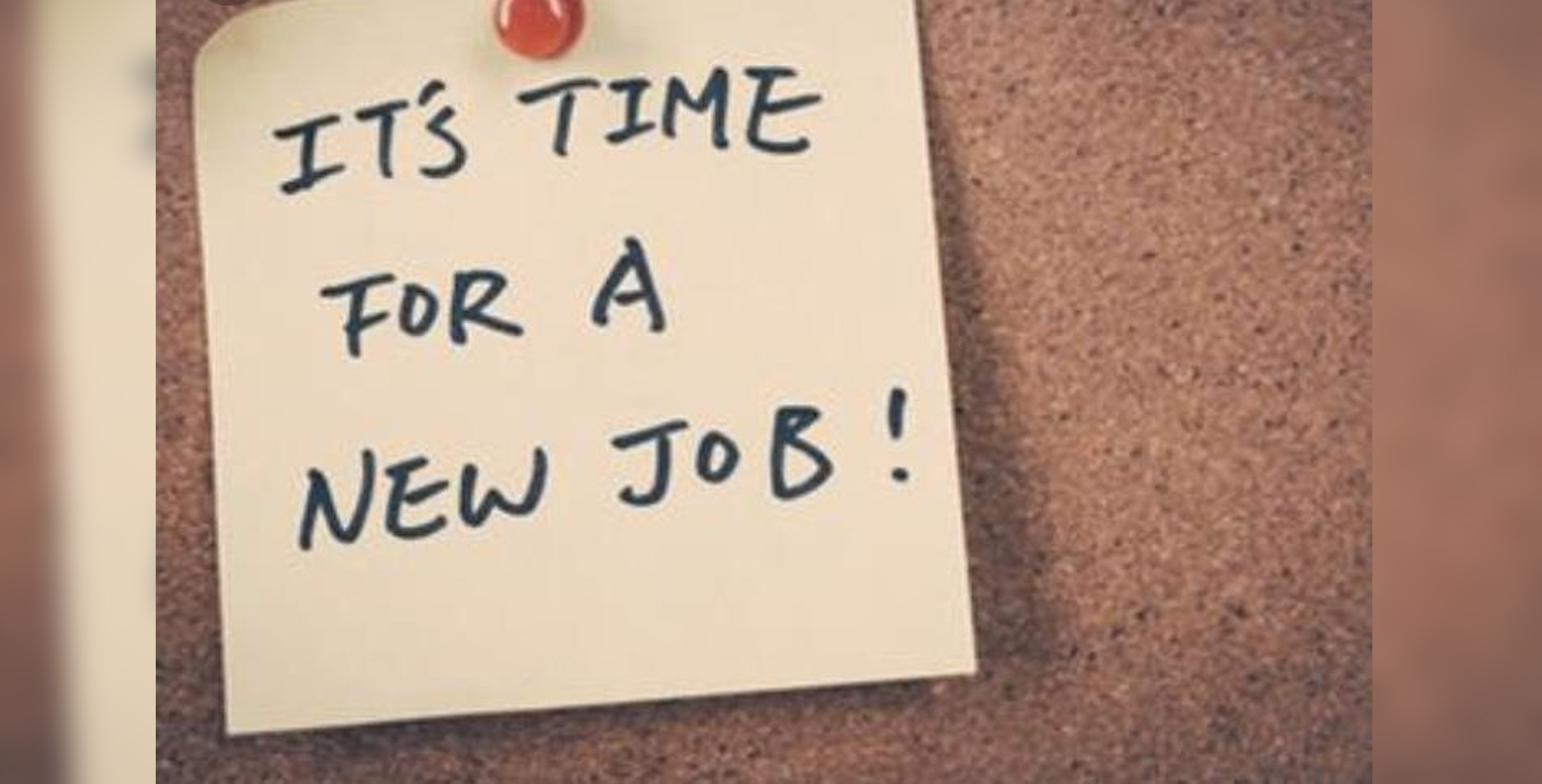 Time for a new job post-it note on cork board
